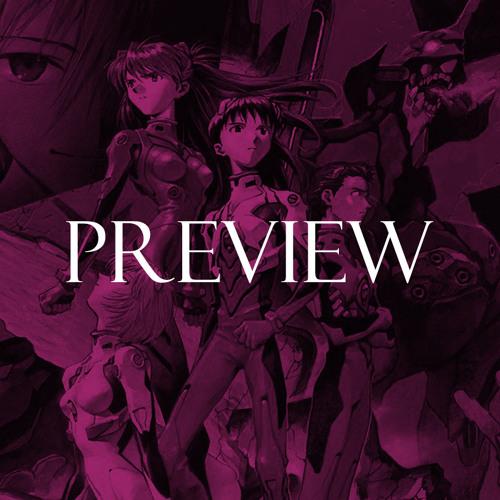Preview: 176 - Neon Genesis Evangelion w/ Emma Bowers