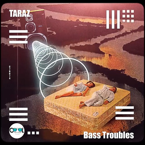 TARAZ - Bass Troubles (Original Mix)Free Download
