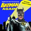 Download Episode 94 - Batman Again Mp3