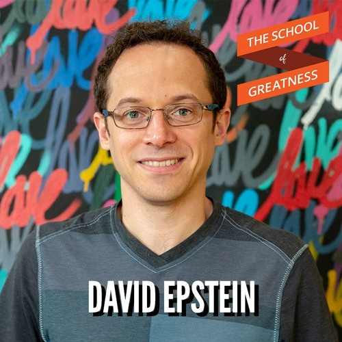 How to Find Your Highest Potential with David Epstein