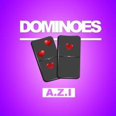 Dominoes - A.Z.I