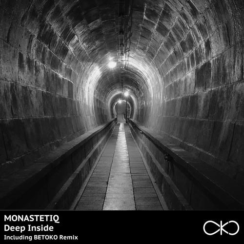 Monastetiq - Deep Inside (Original Mix)