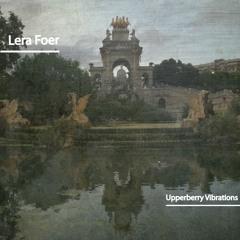 Upperberry Vibrations | Lera Foer
