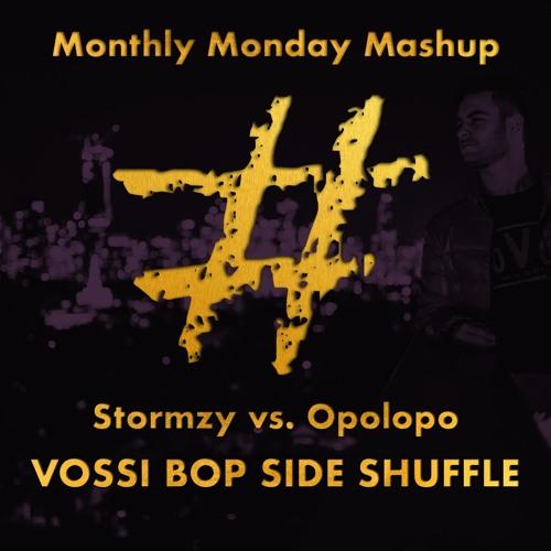 Vossi Bop Side Shuffle (#feelings Mash)