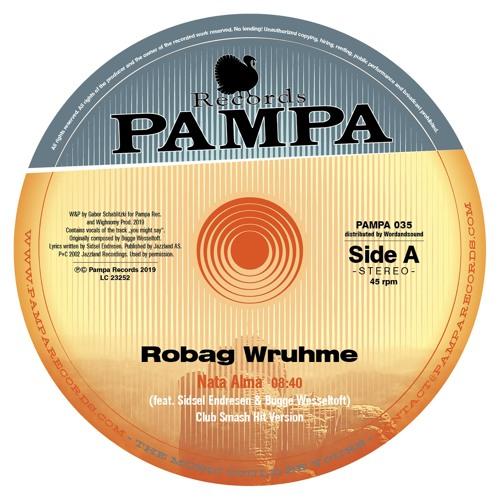 Pampa035A - Robag Wruhme -  Nata Alma (Club Smash Hit Version)