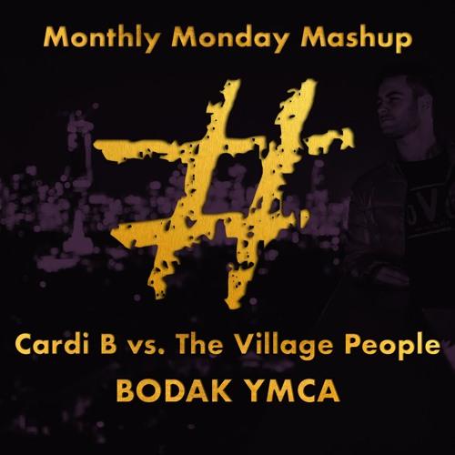 Bodak YMCA (#feelings Mash)