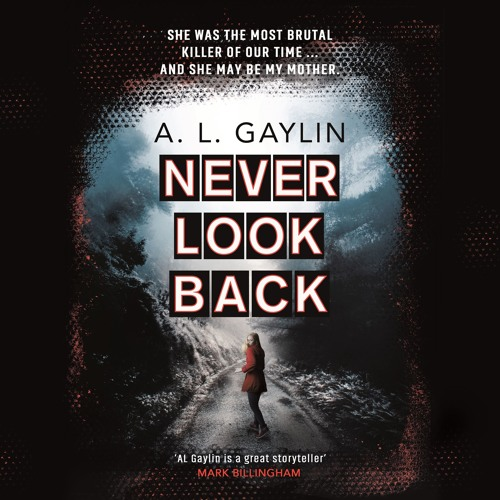 Never Look Back by A. L. Gaylin, read by James Fouhey and Jorjeana Marie