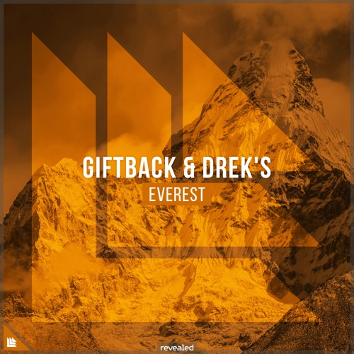 GIFTBACK & DREK's - Everest [FREE DOWNLOAD]