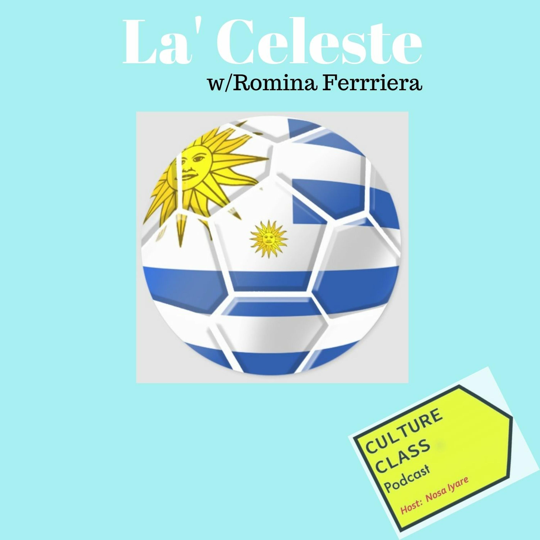 Ep 028- La Celeste (w/ Romina Ferriera)
