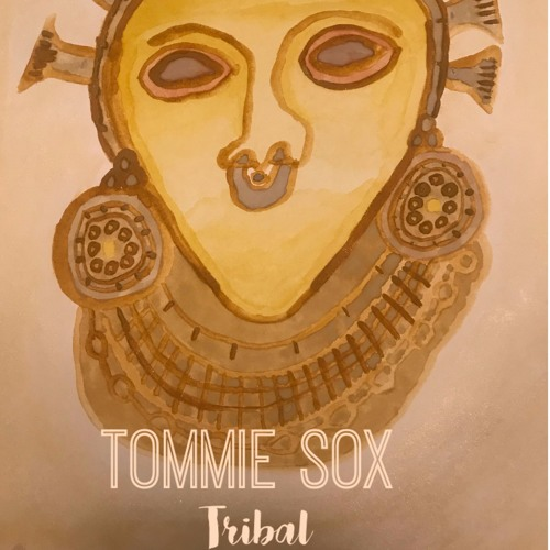 Tommie Sox - Tribal