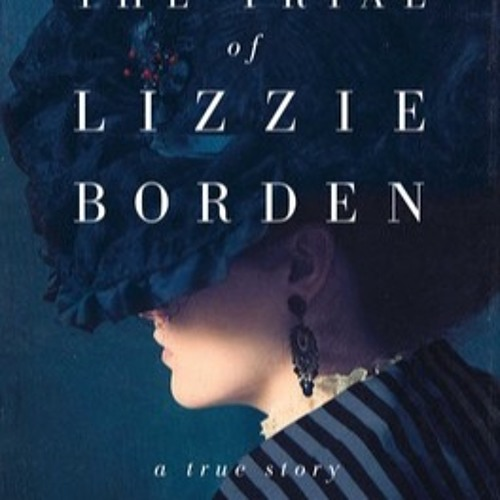 "A Dark Turn Welcomes ""The Trial of Lizzie Borden"" Author Cara Robertson"