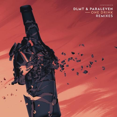 DLMT & Paraleven - One Drink (Jay Dunham Remix)