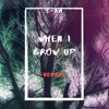 When I Grow Up- NF remake