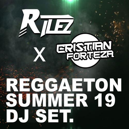 REGGAETON SUMMER 19 - RILEZ X CRISTIAN FORTEZA Song