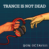 Download Trance Is Not Dead - Ep 3 Mp3