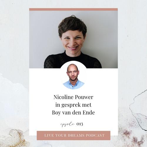 Live Your Dreams, Nicoline en Boy van den Ende