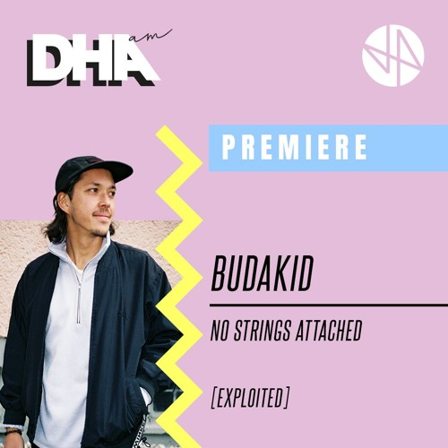 Premiere: Budakid - No Strings Attached [Exploited]