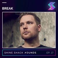 Shine Shack Sounds #017 - Break