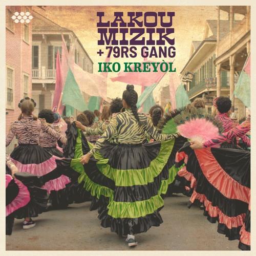 Lakou Mizik + 79rs Gang - Iko Kreyòl EP