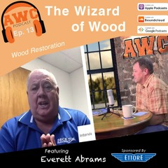 Is Wood Restoration Right for You? - We Talk to Everett Abrams The Wizard of Wood