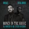 Drake And Rick Ross Money In The Grave Dj Rocco And Dj Ever B Remix Hit Buy 4 Free Song Mp3