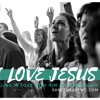 Why I Love Jesus (Saved by Grace)