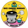 Download RICE COOKER RIDDIMS 001 : t3x3 - Broccoli Salad [FREE DOWNLOAD] Mp3