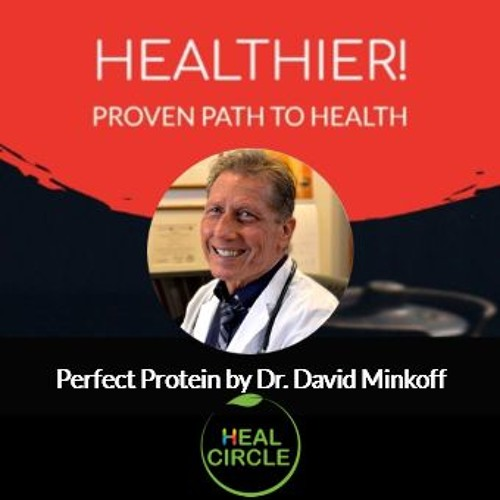 Perfect Protein by Dr. David Minkoff