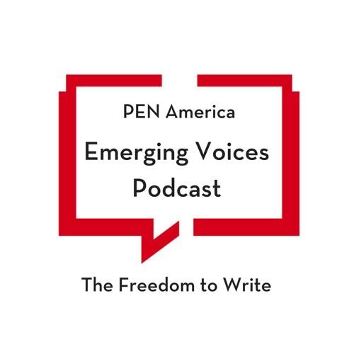 PEN America Emerging Voices Podcast Episode 003 – Sam Dunn
