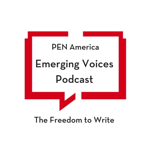 PEN America Emerging Voices Podcast Episode 005 Dave Thomas