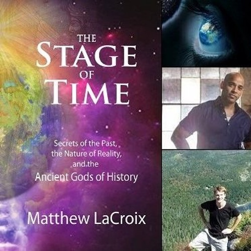 """SWAPCAST!! OFFICIAL RELEASE of """"The Stage of Time"""" with Matthew Lacroix"""