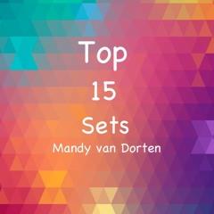 TOP 15 SETS MANDY VAN DORTEN