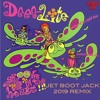 Deee-Lite - Groove Is In The Heart (Jet Boot Jack 2019 Remix) REMIXED FOR 2019!
