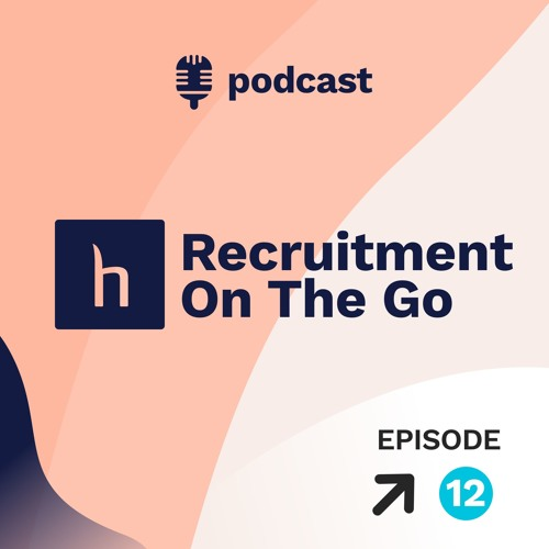 11 Must-Have Recruiter Skills To Succeed In 2019 - Episode 12