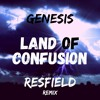 Genesis - Land Of Confusion (Resfield Remix)