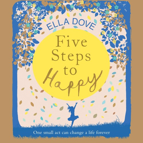 Five Steps to Happy by Ella Dove, read by Nicky Diss