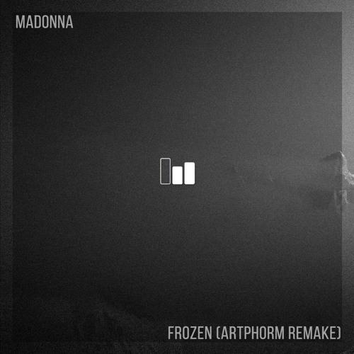 Free DL | Madonna - Frozen (Artphorm Remake)