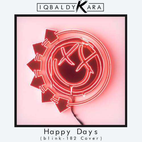 Happy Days (blink-182 Cover)