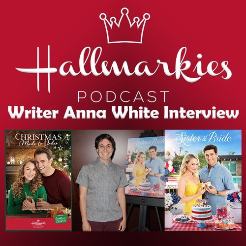 Hallmarkies: Writer Anna White Interview