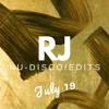 RJ Nu-Disco/Edits Mix July 2019