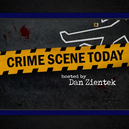 Crime Scene Today - Thursdays at 11AM