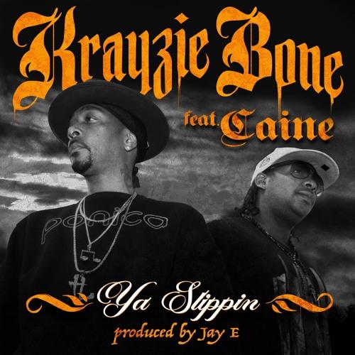 Krayzie Bone Feat Caine - Slippin
