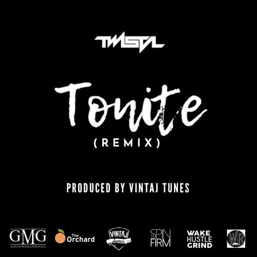 "TWISTA - ""TONITE"" (VINTAJ TUNES REMIX)(CLEAN)"