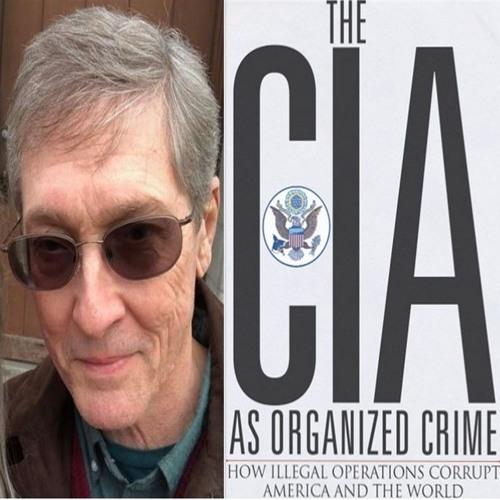 Douglas Valentine on China Rising Radio Sinoland-the CIA Is Global Capitalism's Secret Gangster Army