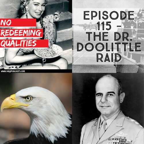 Episode 115 - The Dr. Doolittle Raid