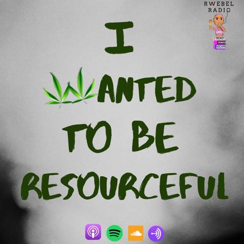 Rwebel Radio 108: I wanted to be Resourceful