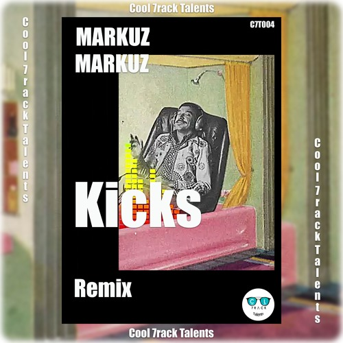 Kicks (MARKUZ Remix)