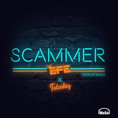 SCAMMER ft Tulenkey