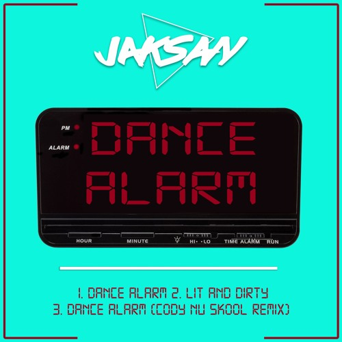 Jaksan - Dance Alarm (Cody Nu Skool Remix)