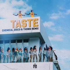 Tyga - Taste (Chemical Disco & THONIG Remix)